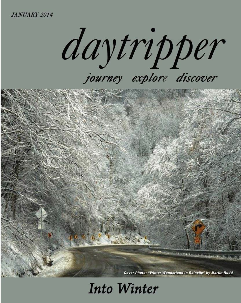 Day Tripper. January 2014