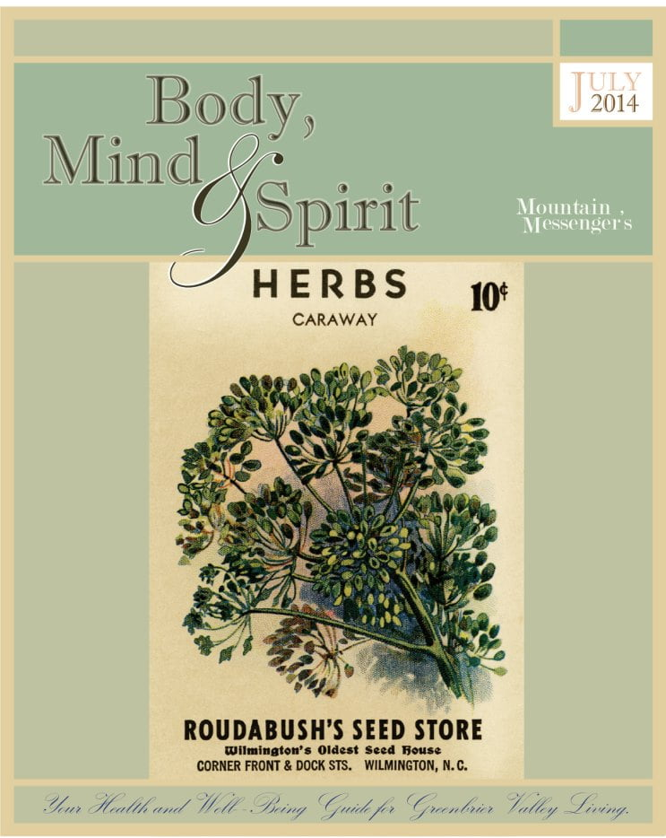 Body, Mind and Spirit for July, 2014